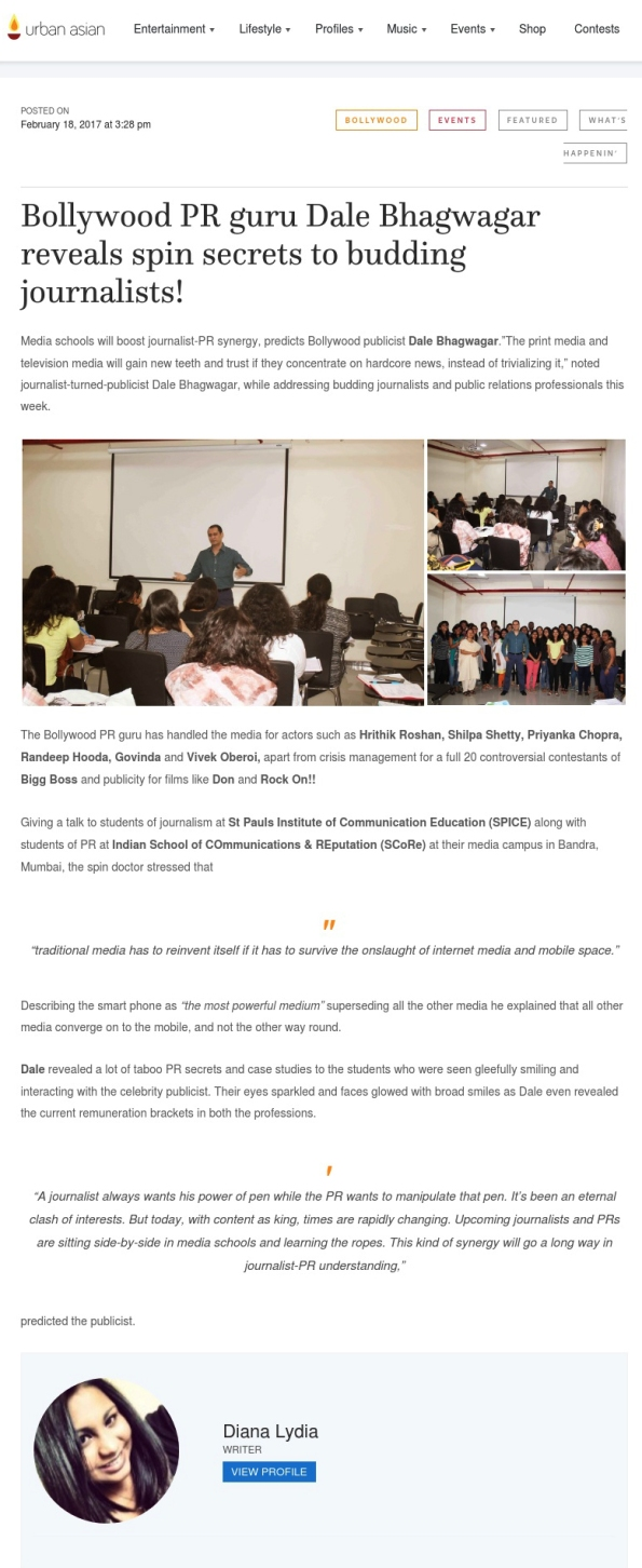 Urban Asian writes about Bollywood PR guru Dale Bhagwagar and his spin secrets to budding journalists